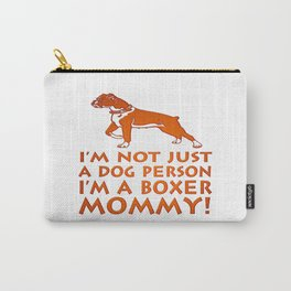 I'm a Boxer Mommy! Carry-All Pouch