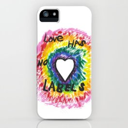 Love Has No Labels iPhone Case
