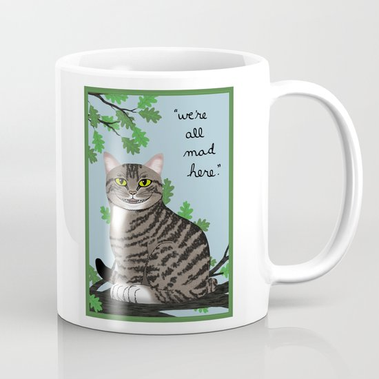 """The Cheshire Cat """"we're all mad here"""" Mug"""