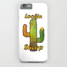 Lookin Sharp iPhone Case
