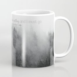 The Mountains are Calling Black and White Quote Photograph Coffee Mug