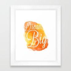 Dream Big Framed Art Print