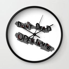 Don't Dead - Open Inside Wall Clock