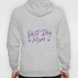 Best Dogs Mama Dog Lover Gift Hoody