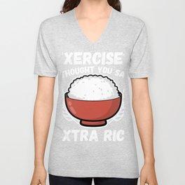 Exercise or Extra Rice | Funny Asian Joke Pun Gift design Unisex V-Neck