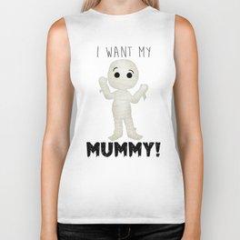 I Want My Mummy! Biker Tank