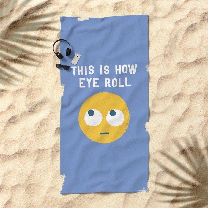 Snide Effects Beach Towel
