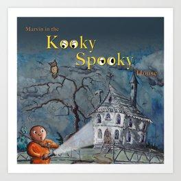 Marvin in the Kooky Spooky House Art Print