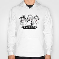 clueless Hoodies featuring Clueless by ☿ cactei ☿