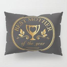 Mother's day golden trophy Pillow Sham