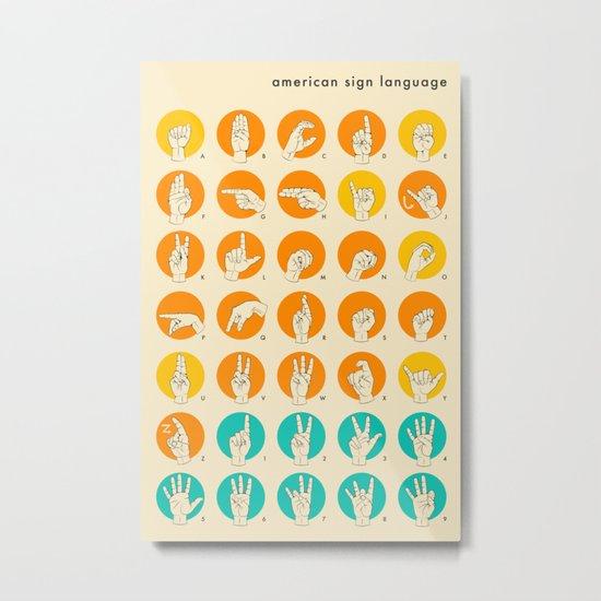 AMERICAN SIGN LANGUAGE HAND ALPHABET Metal Print