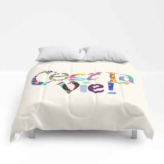 C'est la vie Comforters