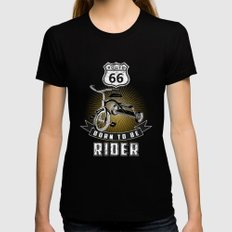 born to be rider Womens Fitted Tee Black SMALL