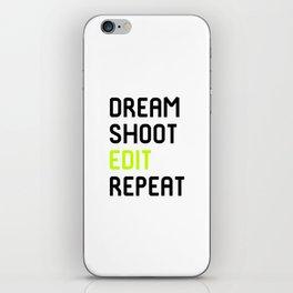 Dream Shoot Edit Repeat Film School iPhone Skin