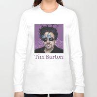 tim shumate Long Sleeve T-shirts featuring Tim Burton by Pazu Cheng
