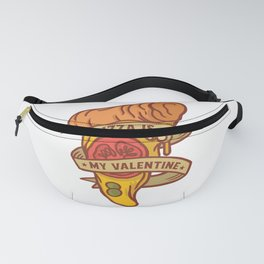 """Funny """"Pizza is my Valentine"""" Fanny Pack"""