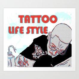 tattoo lifestyle Art Print