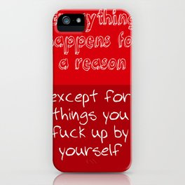 Reasons iPhone Case