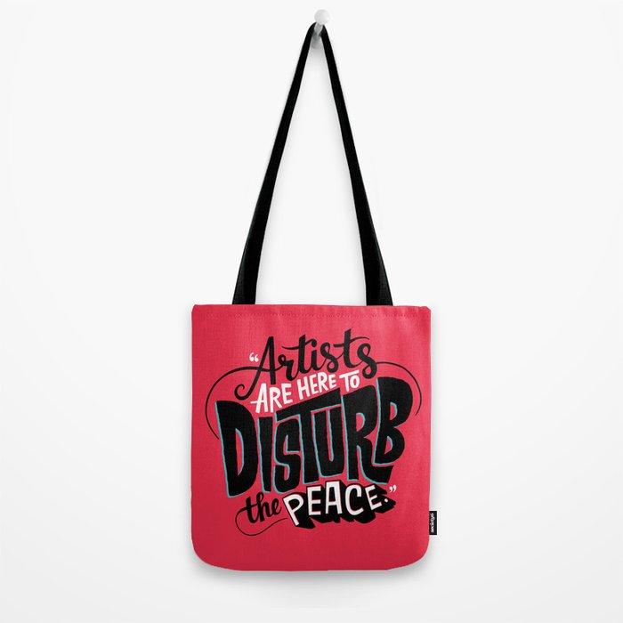 Disturb The Peace Tote Bag