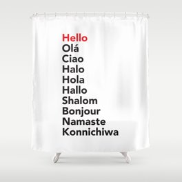 Hello in 10 Different Languages Shower Curtain