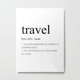Travel Definition Metal Print
