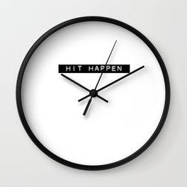 hit happen Wall Clock