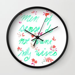 Men of sense do not want silly wives - Mint Green & Red Palette Wall Clock