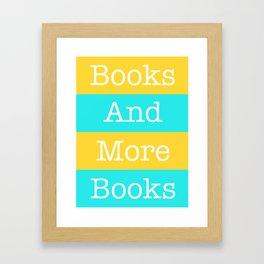 Books and More Books Framed Art Print