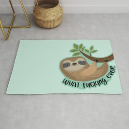 Sloth says... What Fucking Ever Rug