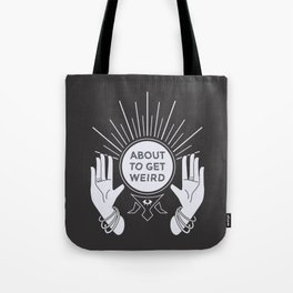Weird Future Tote Bag
