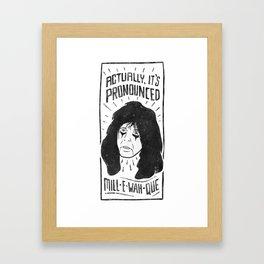 mill e wah que Framed Art Print