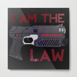 I AM THE LAW Metal Print