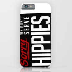 No-Hippies  iPhone 6s Slim Case