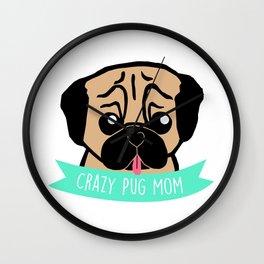 Crazy Pug Mom illustration Wall Clock