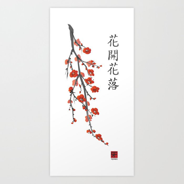 Flowers Bloom, Flowers Fall Art Print