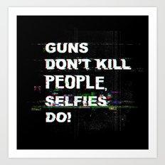 Selfies Art Print