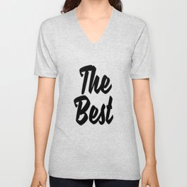 The Best-  Unisex V-Neck