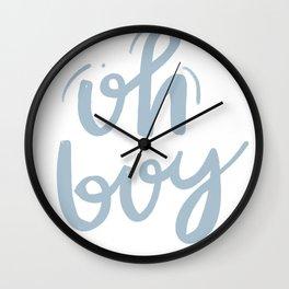 Oh Boy Wall Clock
