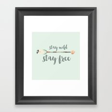Stay wild stay free Framed Art Print