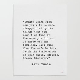 Mark TWAIN Twenty years from now... Poster