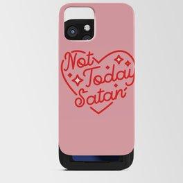not today satan II iPhone Card Case