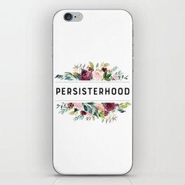 PERSISTERHOOD iPhone Skin