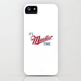 IT'S MUELLER TIME Investigate Impeach Anti-Trump iPhone Case