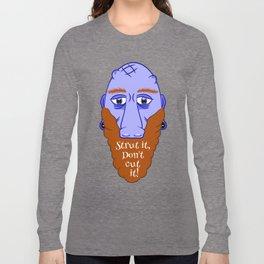 Beard Strut it Long Sleeve T-shirt