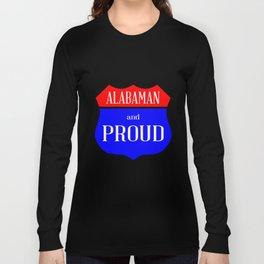 Alabaman And Proud Long Sleeve T-shirt