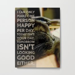 One happy person a day Metal Print