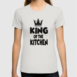 King Of The Kitchen Making Breads T-shirt