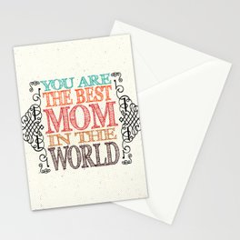 Best mom in the world Stationery Cards