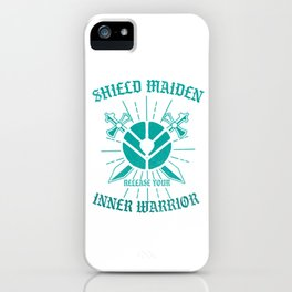 Scandinavian Folklore Viking Valkyrie Norse Mythology Shield Maiden Release Your Inner Warrior Gift iPhone Case