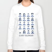 actor Long Sleeve T-shirts featuring Gary Oldman by Derek Eads
